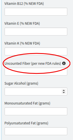 Uncounted Fiber Field for new FDA nutrition labels